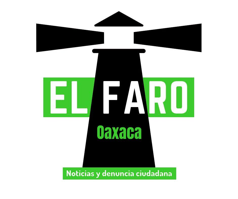 El Faro Oaxaca